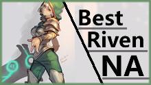 Best Riven NA上单瑞雯第一视角 对阵男枪