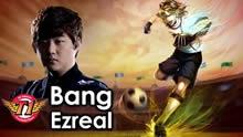 SKT Bang第一视角,EZ疯狂十八杀