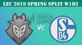 2019LEC春季赛常规赛1月20日比赛回放 G2 VS S04
